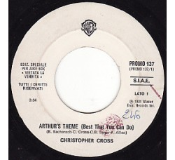 Christopher Cross / Stevie Nicks With Tom Petty And The Heartbreakers ‎– Arthur's Theme (Best That You Can Do) / Stop Draggin' My Heart Around - (Single juke box)