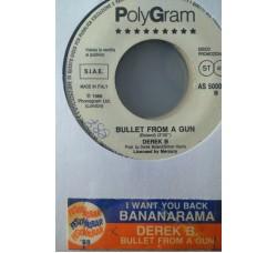 Bananarama / Derek B – I Want You Back / Bullet From A Gun - (Single jukebox)