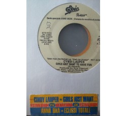 Cyndi Lauper / Anna Oxa – Girls Just Want To Have Fun / Eclissi Totale - (Single jukebox)