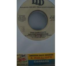 Eros Ramazzotti / Carrara – Emozione Dopo Emozione / S.O.S. Bandido -  (Single jukebox)