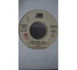 AC/DC / The Immortals (6) ‎– Who Made Who / No Turning Back -  (Single jukebox)