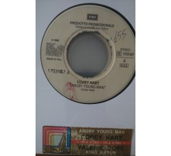 Corey Hart / Valerie Dore ‎– Angry Young Man / King Arthur  -  (Single jukebox)