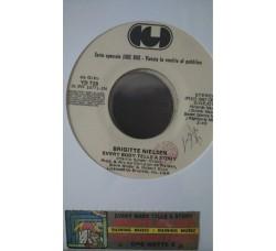 Brigitte Nielsen / Riccardo Fogli – Every Body Tells A Story / Che Notte È  -  (Single jukebox)