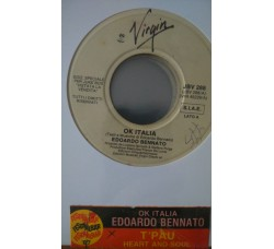 Edoardo Bennato / T'Pau – Ok Italia / Heart And Soul  -  (Single jukebox)