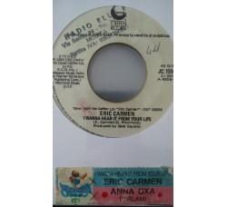 Anna Oxa / Eric Carmen – Parlami / I Wanna Hear It From Your Lips -  (Single jukebox)