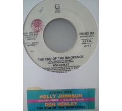Don Henley / Holly Johnson – The End Of The Innocence / Atomic City - (Single jukebox)