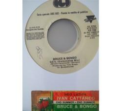 Bruce & Bongo / Ivan Cattaneo – Geil (Geilomatick Mix) / Neo Latina - (Single jukebox)