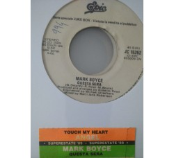 Angel  / Mark Boyce – Touch My Heart / Questa Sera -  (Single jukebox)