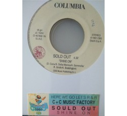 C&C Music Factory* / Sold Out* ‎– Here We Go Let's Rock & Roll / Shine On -  (Single jukebox)