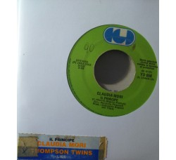 Claudia Mori / Thompson Twins ‎– Il Principe / Lies  – (Single jukebox)