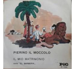 El Barberin – Pierino Il Moccolo  - 45 RPM