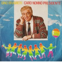 Gino Bramieri – Caro Nonno Presidente - 45 RPM