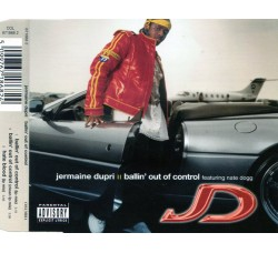 Jermaine Dupri Featuring Nate Dogg ‎– Ballin' Out Of Control - CD