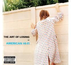 American Hi-Fi – The Art Of Losing - CD