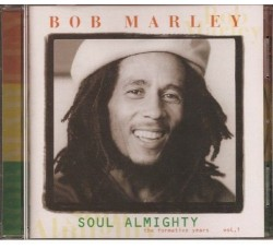 Bob Marley ‎– Soul Almighty - The Formative Years Vol.1 - CD