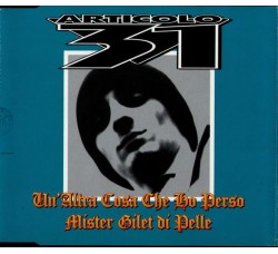 Articolo 31 – Un'Altra Cosa Che Ho Perso / Mister Gilet Di Pelle - CD