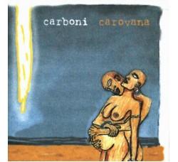 Carboni* – Carovana - CD