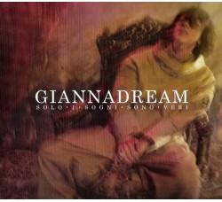Gianna Nannini – GiannaDream (Solo I Sogni Sono Veri) - CD