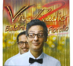 Fiorello, Baldini* ed Enrico Cremonesi – Viva Radio 2 - CD