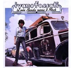 Ivano Fossati – La Mia Banda Suona Il Rock - CD