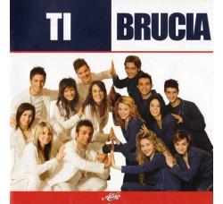 Various – Amici - Ti Brucia  - CD