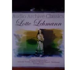Audio Archive Classic - Lotte Lehmann – CD