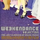 Various ‎– Weekendance Selection - The Lost Classics Of House Music