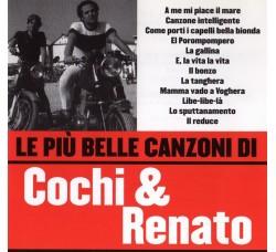 Cochi & Renato* – Le Più Belle Canzoni Di Cochi & Renato