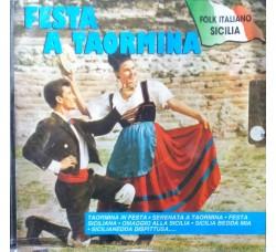 Artisti vari - Festa Taormina  – (CD)