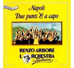 Renzo Arbore L'Orchestra Italiana – Napoli Due Punti. E A Capo  (CD Usato)