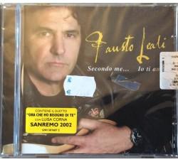 Fausto Leali – Secondo Me... Io Ti Amo Luisa Corna (CD Sigillato)