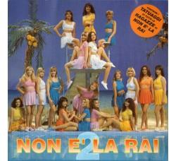 """Le Ragazze Di """"Non È La Rai"""" – Non È La Rai 2  (CD Usato)"""