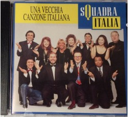 Squadra Italia - Una vecchia Canzone Italiana (CD Usato)