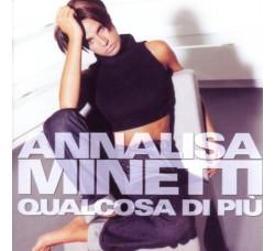 Annalisa Minetti – Qualcosa Di Più (CD Usato)
