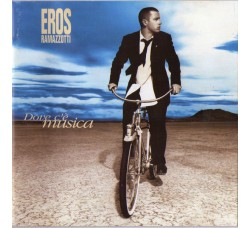 Eros Ramazzotti – Dove C'è Musica (CD Usato)