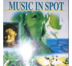 MUSIC IN SPOT  -  (CD Comp.)
