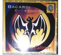 BACARDI – Il fuego de la pasion latina  -  (CD Comp.)