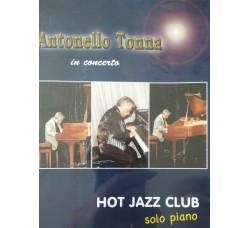 Antonello Tonna – In Concerto  – Hot Jazz Club -  DVD