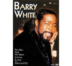 Barry White ‎– The Man And His Music - DVD