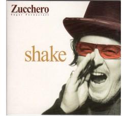 Zucchero Sugar Fornaciari* – Shake – CD