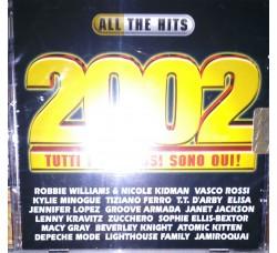 ALL THE HITS 2002 (tutti i successi sono qui)  -  (CD Comp.)