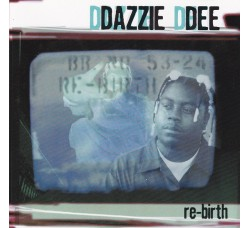 Dazzie Dee ‎– The Re-Birth - CD