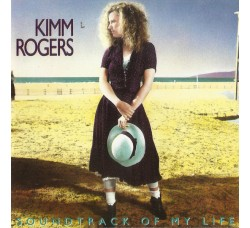 Kimm Rogers ‎– Soundtrack Of My Life - CD