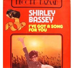 Shirley Bassey – I've Got A Song For You - LP/Vinile