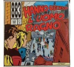 883 – Hanno Ucciso L'Uomo Ragno – LP/Vinile