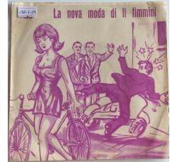 Vito Santagelo - La nova moda di li Fimmini - Single 45 Giri