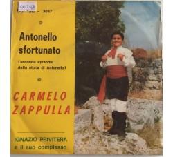 Carmelo Zappulla, Ignazio Privitera E Il Suo Complesso  – Antonello Sfortunato -  Single 45 Giri