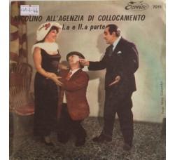 Saretto Spadaro, jole micalizzi, Ciccino Sineri – Nicolino all'agenzia di collocamento- Single 45 Giri