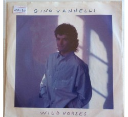 Gino Vannelli ‎– Wild Horses - Single 45 RPM
