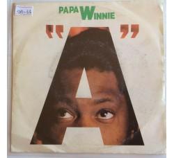 "Papa Winnie – ""A""  - Single 45 RPM"
